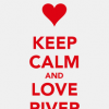 Keep-calm-and-love-river-51.png