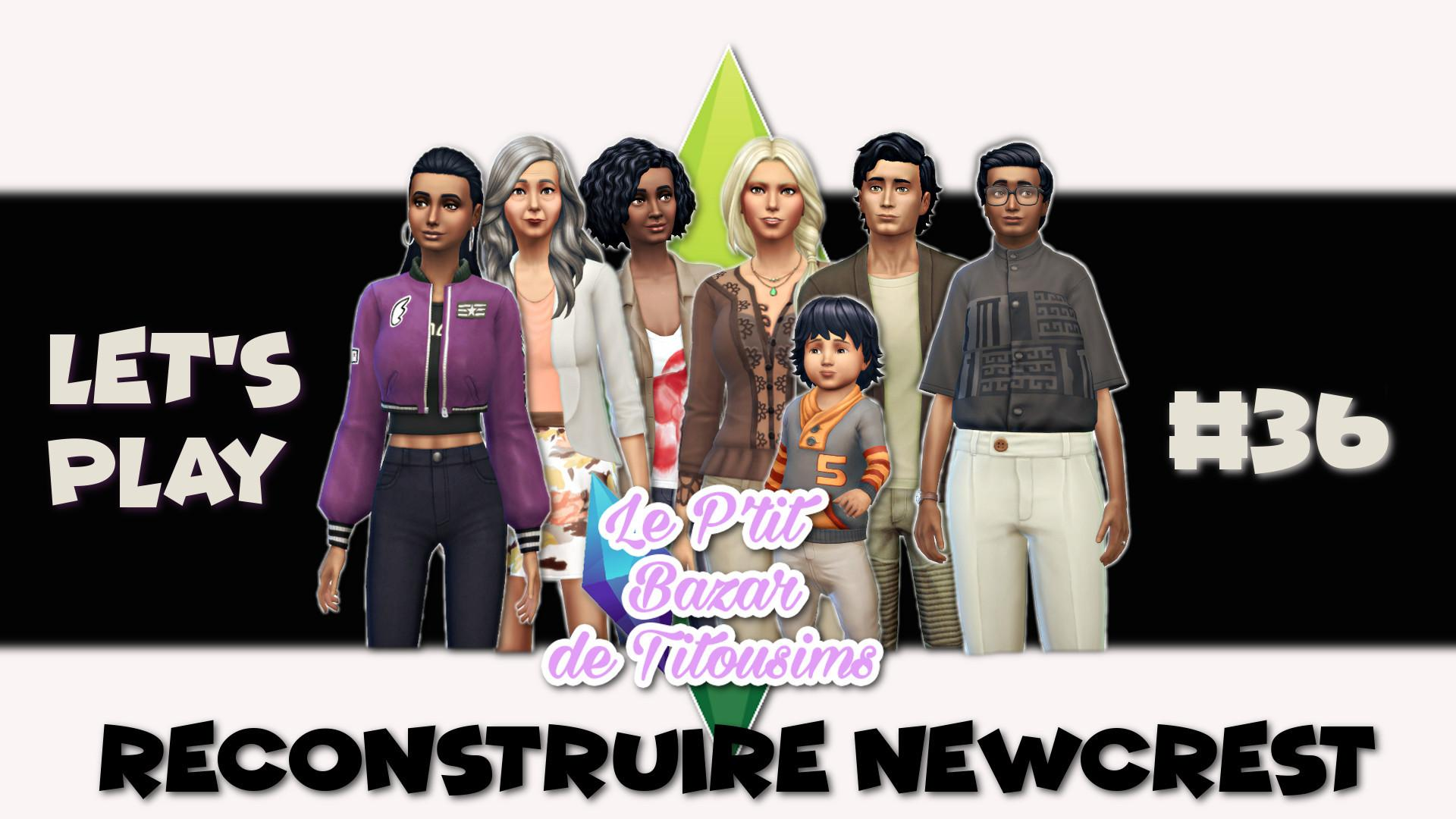 [LET'S PLAY] Reconstruire Newcrest #36