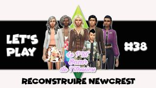[LET'S PLAY] Reconstruire Newcrest #38