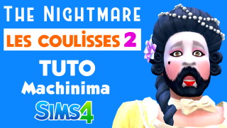 Tuto machinima Sims 4 🎬 Les coulisses The Nightmare 2/2 🍌 Banana Sims