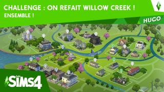 Challenge On Refait Willow Creek : Ensemble !