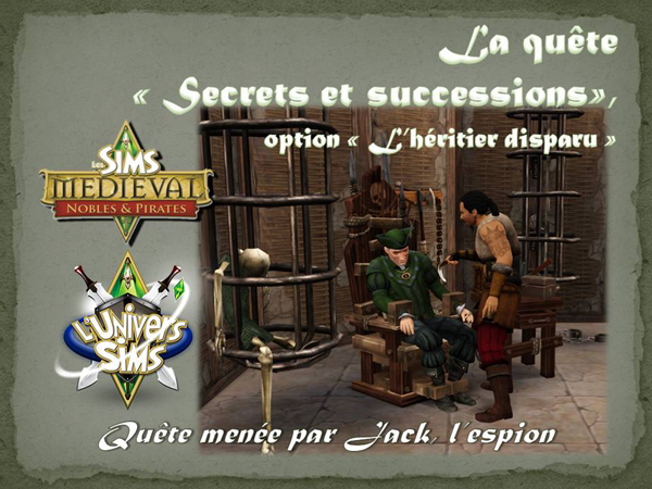 Sims medieval nobles et pirates - quete secrets et succession 01
